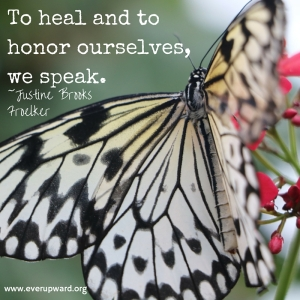 To heal andto honorourselves, we speak.